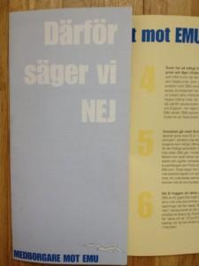 Den första broschyren från Medborgare mot EMU med sex argument för ett nej. Notera måsen nederst.