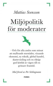 MattiasSvensson-Miljopolitik_for_moderater_web